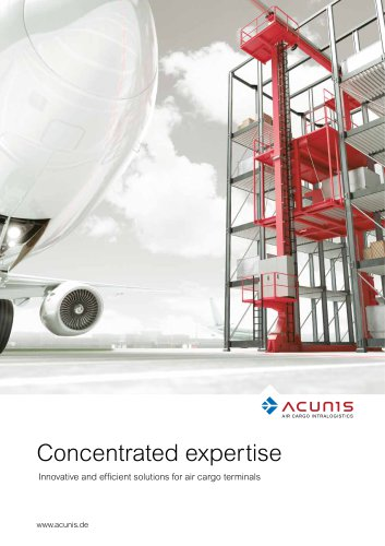 Concentrated expertise Innovative and efficient solutions for air cargo terminals