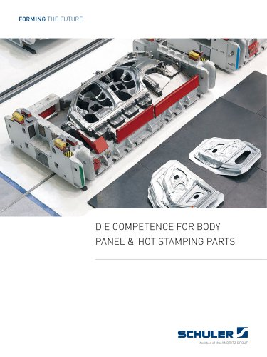 Die competence for body panel & hot stamping parts - SCHULER PRESSEN