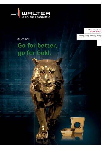 Go for better, go for Gold.