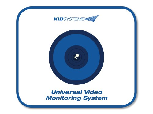KIDSYSTEME Universal Video Monitoring System