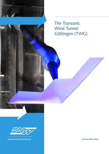 The Transonic Wind Tunnel Göttingen (TWG)