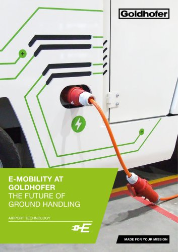 E-MOBILITY AT GOLDHOFER THE FUTURE OF GROUND HANDLING