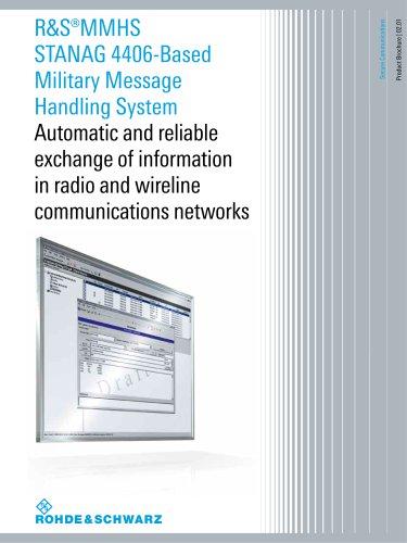 R&S®MMHS STANAG 4406-Based Military Message Handling System
