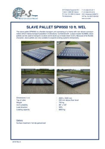 SLAVE PALLET SPW950 10 FT. WEL