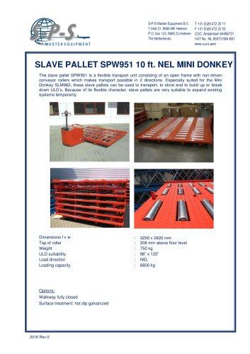 SLAVE PALLET SPW951 10 FT. NEL MINI DONKEY