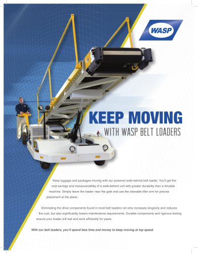 KEEP MOVING with WASP Belt Loaders