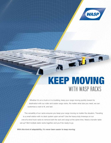 Keep Moving with WASP Racks