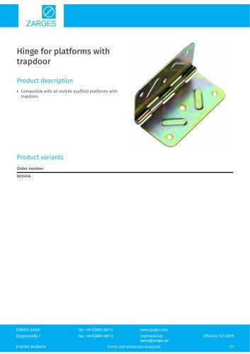Hinge for platforms with trapdoor