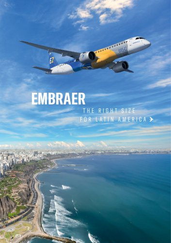 EMBRAER THE  RIGHT SIZE FOR LATIN AMERICA