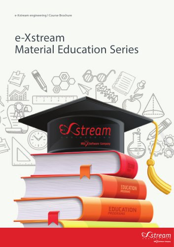 e-Xstream Material Education Series