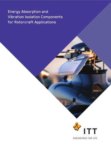 Energy Absorption and Vibration Isolation for Rotorcraft Applications
