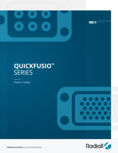 QUICKFUSIO™ SERIES
