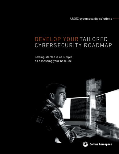 DEVELOP YOUR TAILORED CYBERSECURITY ROADMAP