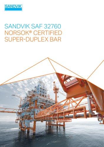 SANDVIK SAF 32760 NORSOK ®  CERTIFIED  SUPER-DUPLEX BAR