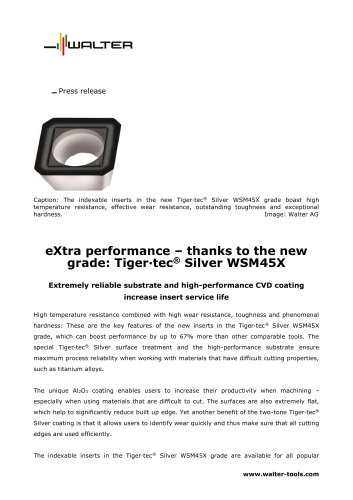 Extremely reliable substrate and high-performance CVD coating increase insert service life