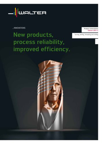 New products, process reliability, improved efficiency.