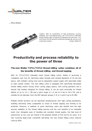 The new Walter T2711/T2712 thread milling cutter combines all of the benefits of thread milling and thread tapping