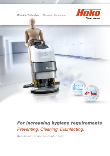 For increasing hygiene requirements: Preventing. Cleaning. Disinfecting.