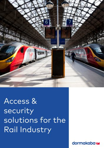 Access & security solutions for the Rail Industry