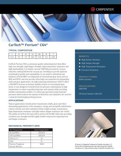 CarTech™ Ferrium® C64®
