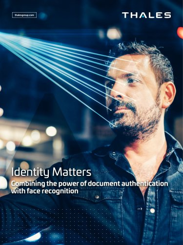 Thales Combining the power of document authentication with face recognition