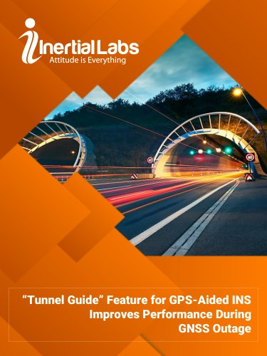"""""""Tunnel Guide"""" Feature for GPS-Aided INS Improves Performance During GNSS Outage"""