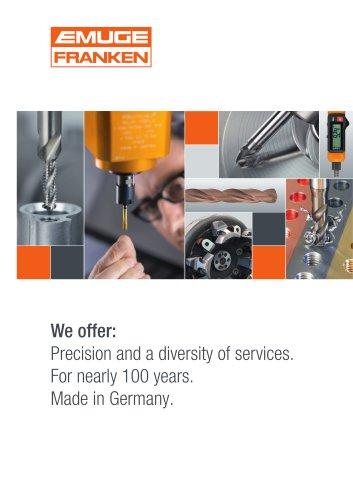 Precision and a diversity of services. For nearly 100 years. Made in Germany.