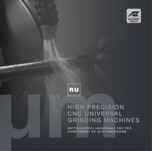 RU HIGH PRECISION CNC UNIVERSAL GRINDING MACHINES