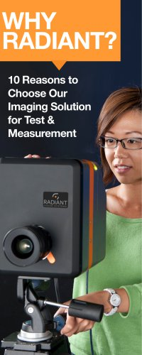 Why Radiant? 10 Reasons to Choose Our Imaging Solution for Test and Measurement